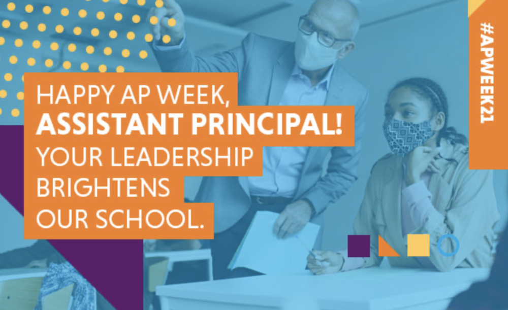 National Assistant Principal's Week - 2021