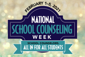 National School Counseling Week - 2021