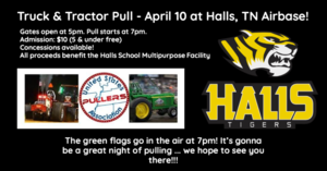 Halls High Foundation Hosts Truck & Tractor Pull on April 10