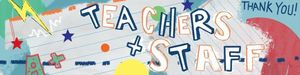 Teacher and Staff Appreciation Week - May 6-10, 2019