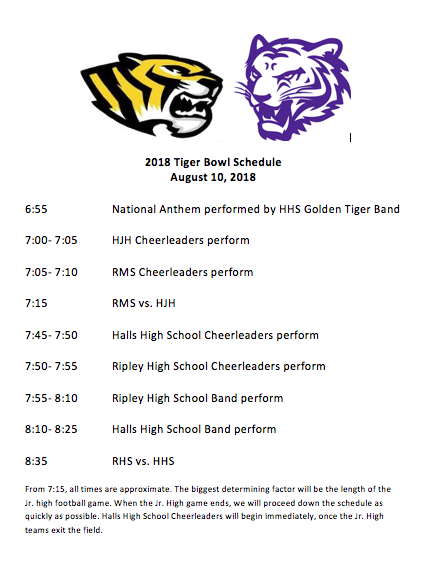 2018 Tiger Bowl begins with the national anthem at 6:55. Junior High game will begin after cheerleaders perform. High School game will follow.