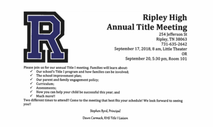 Ripley High School Annual Title 1 Meeting. September 17 8 am or September 20 at 5:30 pm