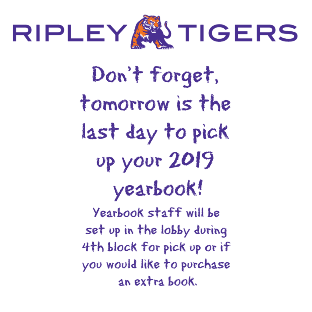 Tomorrow is the last day to pick up for yearbook!