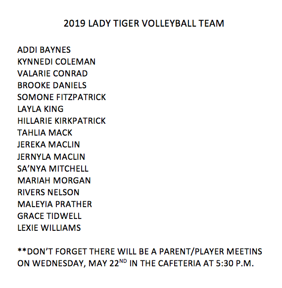 We are excited to announce the 2019 Lady Tigers Volleyball team!