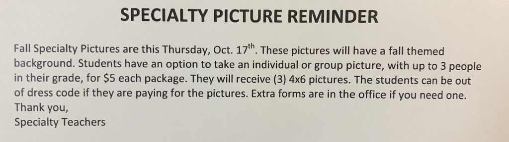Fall Specialty Picture Reminder!